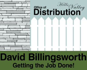 Vote David Billingsworth for Office of Distribution