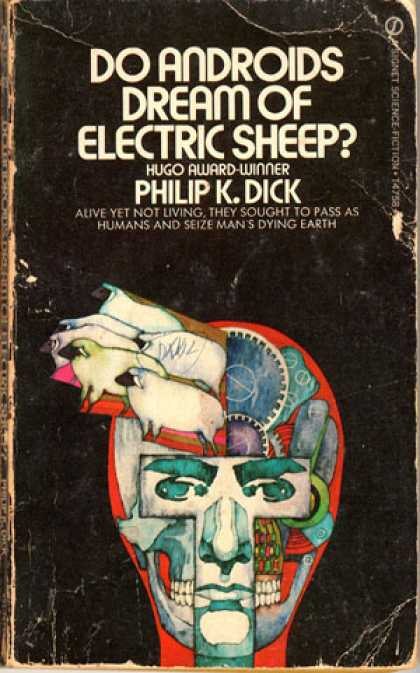 Do Andoirds Dream of Electric Sheep? by Philip K. Dick