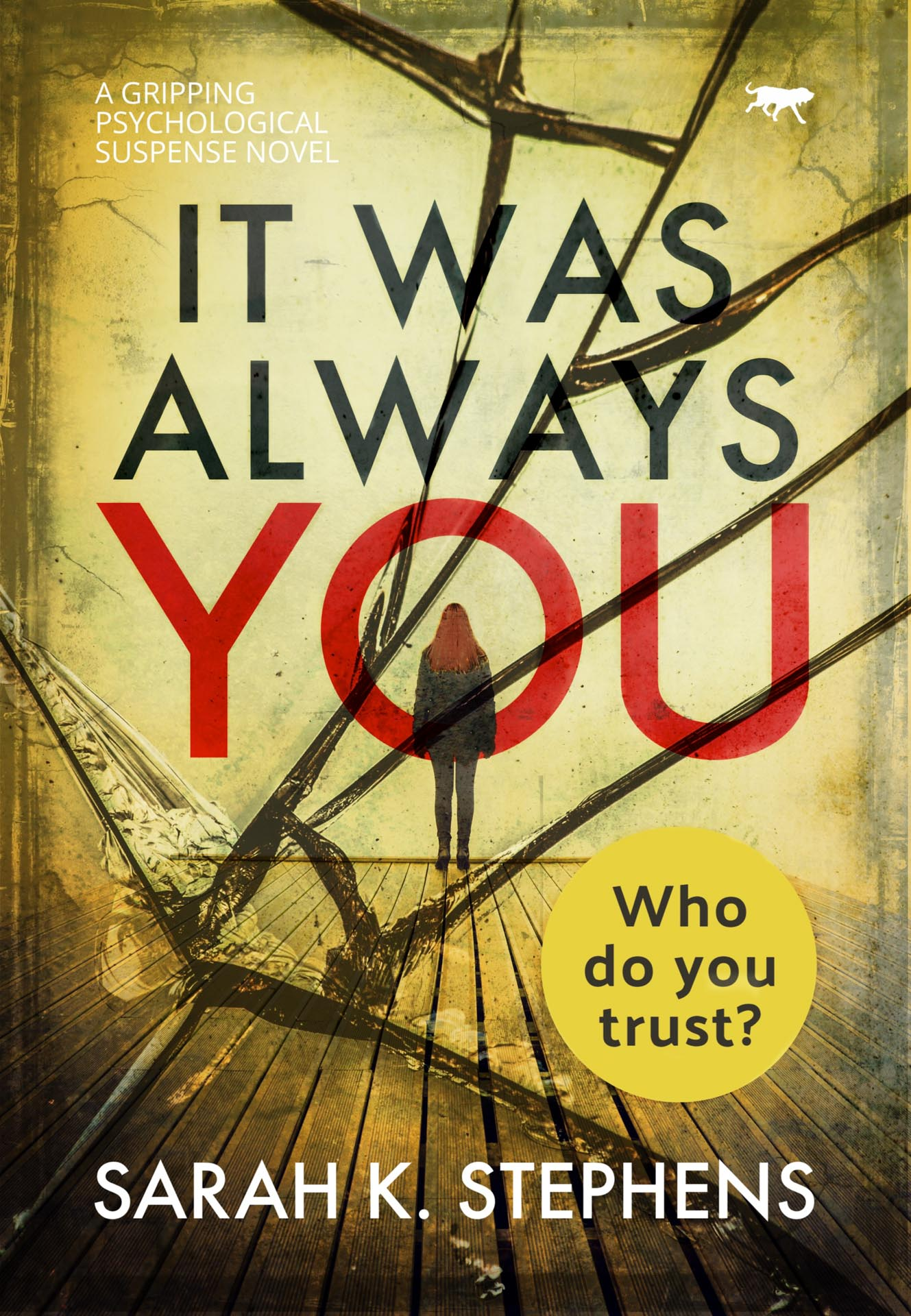 It Was Always You by Sarah K Stephens